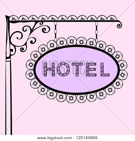 hotel text on vintage street sign Patterned forged street signboard with the text. Vector illustration