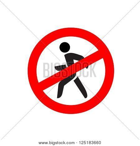 No Entry Symbol. Stop No Walking Pedestrian Warning Sign. No Move Left.
