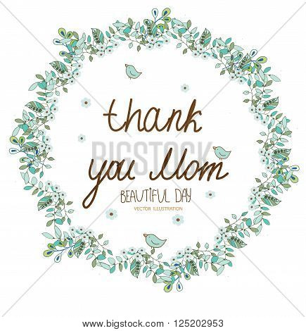 vector floral background in green tones with floral print on a white background in a circle with the words thank you mom, greeting card, abstract floral pattern in a circle
