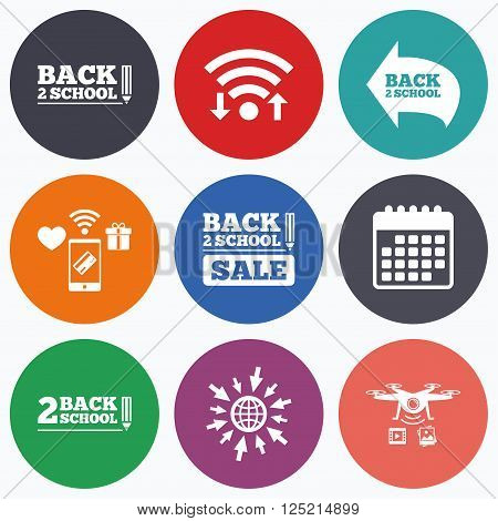 Wifi, mobile payments and drones icons. Back to school sale icons. Studies after the holidays signs. Pencil symbol. Calendar symbol.