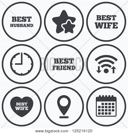 Clock, wifi and stars icons. Best wife, husband and friend icons. Heart love signs. Award symbol. Calendar symbol.