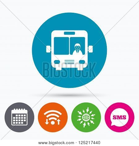Wifi, Sms and calendar icons. Bus sign icon. Public transport with driver symbol. Go to web globe.