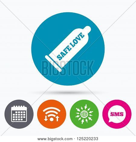 Wifi, Sms and calendar icons. Condom safe sex sign icon. Barrier contraceptive symbol. Go to web globe.