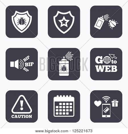 Mobile payments, wifi and calendar icons. Bug disinfection icons. Caution attention and shield symbols. Insect fumigation spray sign. Go to web symbol.