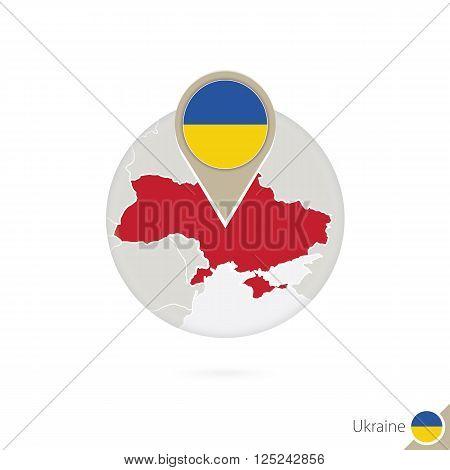 Ukraine Map And Flag In Circle. Map Of Ukraine, Ukraine Flag Pin. Map Of Ukraine In The Style Of The