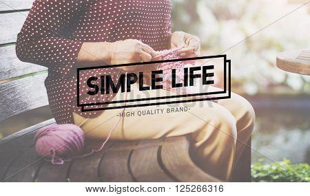 Simple Life Enjoy Meditation Mindful Natural Concept