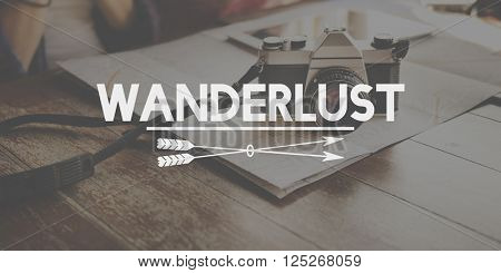 Wanderlust Traveling Adventure Journey Vacation Concept