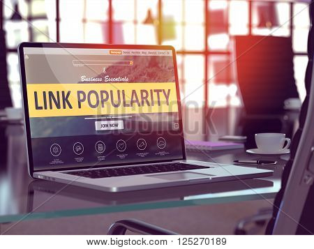 Modern Workplace with Laptop showing Landing Page with Link Popularity Concept. Toned Image with Selective Focus. 3D Render.