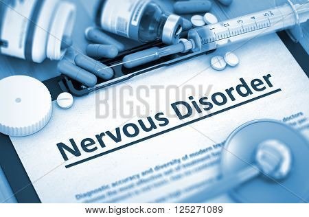 Nervous Disorder - Medical Report with Composition of Medicaments - Pills, Injections and Syringe. Toned Image. 3D Render.