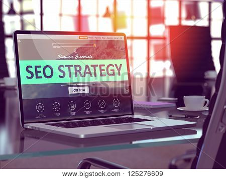 SEO - Search Engine Optimization - Strategy Concept. Closeup Landing Page on Laptop Screen  on background of Comfortable Working Place in Modern Office. Blurred, Toned Image. 3D Render.