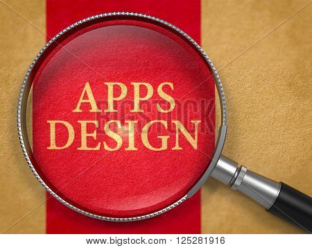 Apps Design Concept through Magnifier on Old Paper with Dark Red Vertical Line Background. 3D Render.
