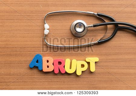 Abrupt Medical Word