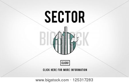 Sector Production Industrial ManuFacturing Concept