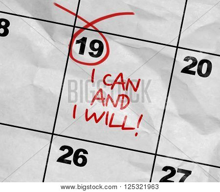 Concept image of a Calendar with the text: I Can and I Will!