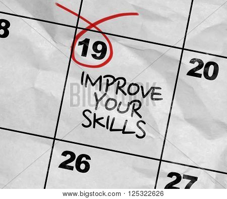 Concept image of a Calendar with the text: Improve Your Skills