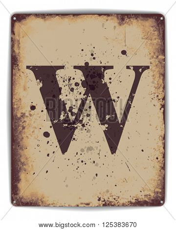 Retro tin plate style poster with capital letter W monogram.