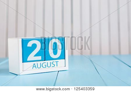 August 20th. Image of august 20 wooden color calendar on blue background. Summer day. Empty space for text. International Homeless Animals Day.