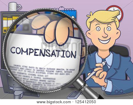 Compensation. Man Sitting in Office and Showing through Magnifying Glass Paper with Text. Colored Doodle Style Illustration.