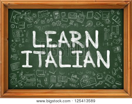 Learn Italian Concept. Line Style Illustration. Learn Italian Handwritten on Green Chalkboard with Doodle Icons Around. Doodle Design Style of  Learn Italian.