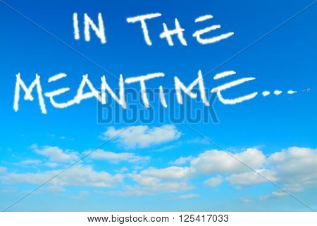 in the meantime written in the sky with contrails