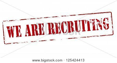 Rubber stamp with text we are recruting inside vector illustration