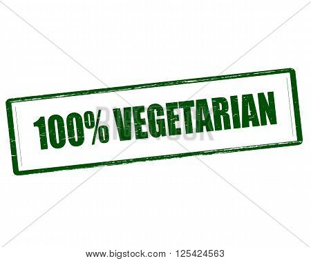 Rubber stamp with text one hundred percent vegetarian inside vector illustration
