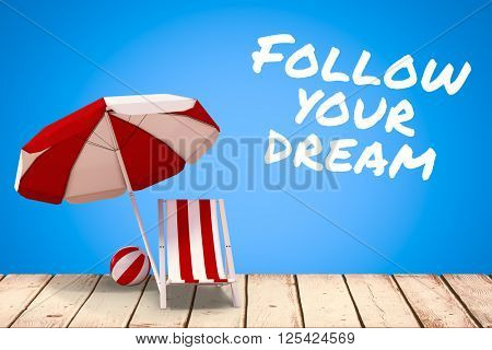 Follow your dream against blue background