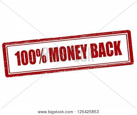 Rubber stamp with text one hundred percent money back inside vector illustration