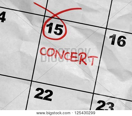 Concept image of a Calendar with the text: Concert
