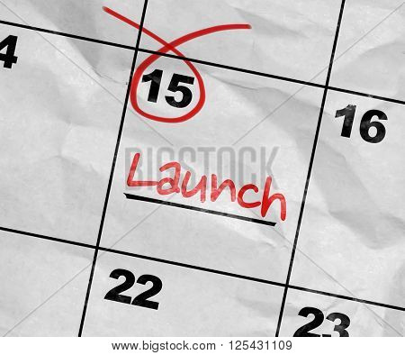 Concept image of a Calendar with the text: Launch
