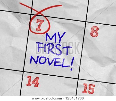 Concept image of a Calendar with the text: My First Novel