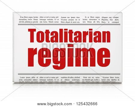 Politics concept: newspaper headline Totalitarian Regime