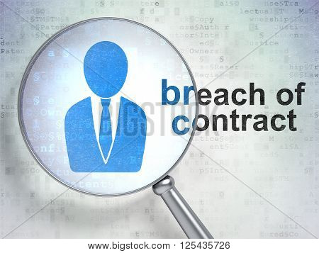 Law concept: Business Man and Breach Of Contract with optical glass