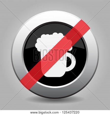 gray chrome button with no beer - banned icon