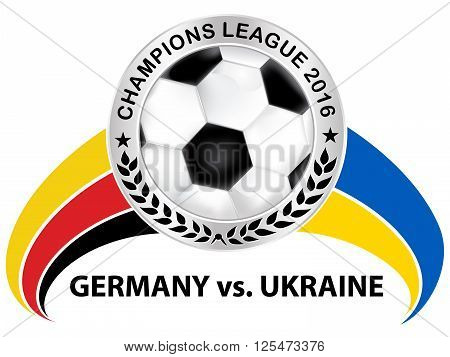 Germany - Ukraine match sign, containing a soccer ball and the Germany's flag and Ukrainian flag