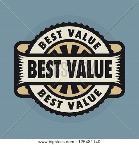 Stamp or emblem with text Best Value, vector illustration