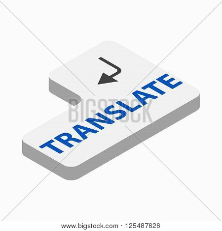 Translate button icon in isometric 3d style on a white background
