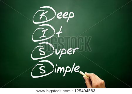 Hand Drawn Keep It Super Simple (kiss), Business Concept On Blackboard..