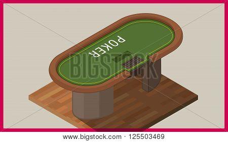 Poker table isometric flat vector 3d illustration. Vector illustration of poker table. with chips.