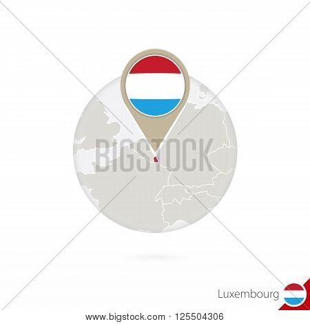 Luxembourg map and flag in circle. Map of Luxembourg Luxembourg flag pin. Map of Luxembourg in the style of the globe. Vector Illustration.