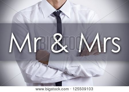 Mr & Mrs - Young Businessman With Text - Business Concept