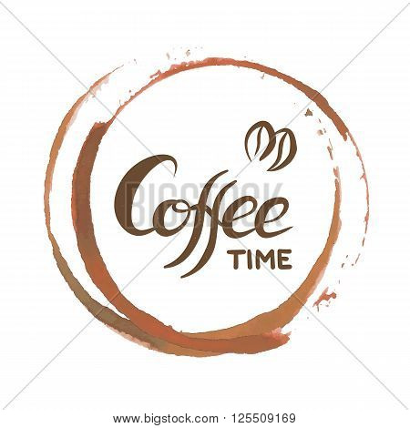 Hand drawn lettering with phrase Coffee Time and watercolor cofee stains. Quote for banner and cafe menu. Vector illustration