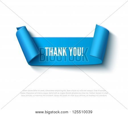 Blue curved paper ribbon banner with paper rolls and inscription THANK YOU isolated on white background. Realistic vector paper template for online shop and greeting card