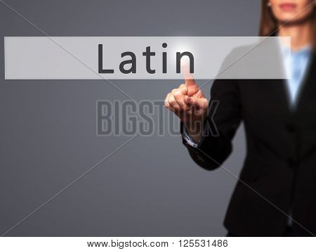 Latin - Businesswoman Hand Pressing Button On Touch Screen Interface.