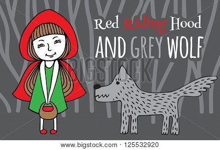 Red Riding Hood and Grey Wolf. Vector image of hand-drawn. Girl in a red Cape with a basket in his hands and the wolf in a dark forest.