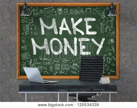 Green Chalkboard on the Dark Old Concrete Wall in the Interior of a Modern Office with Hand Drawn Make Money. Business Concept with Doodle Style Elements. 3D render.