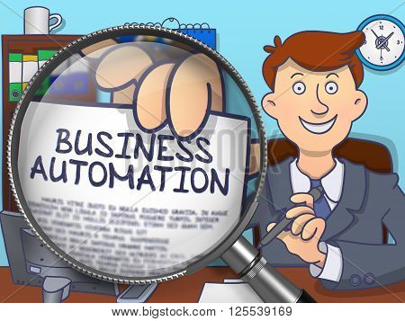 Business Automation on Paper in Businessman's Hand to Illustrate a Business Concept. Closeup View through Magnifier. Colored Doodle Illustration.