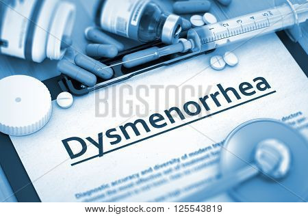 Dysmenorrhea, Medical Concept with Pills, Injections and Syringe. Diagnosis - Dysmenorrhea On Background of Medicaments Composition - Pills, Injections and Syringe. 3D.