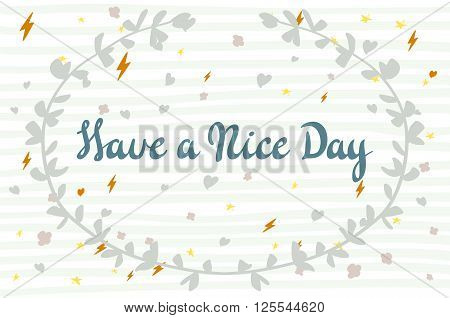 Have A Nice Day Wishing Card Vector