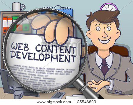 Businessman Holds Out a Paper with Concept Web Content Development. Closeup View through Lens. Multicolor Doodle Illustration.